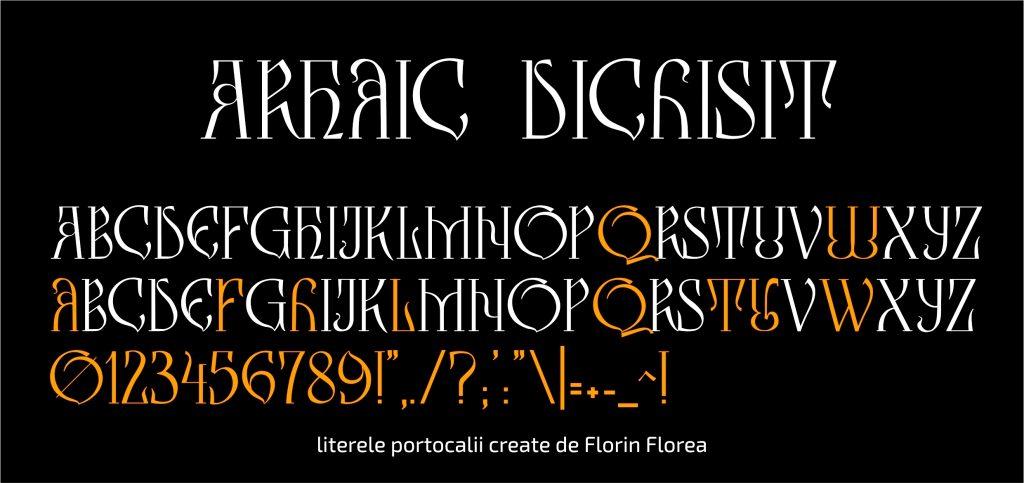 Arhaic Dichisit, un font Arhaic Romanesc elegant, cu forme frumoase și proporții deosebite