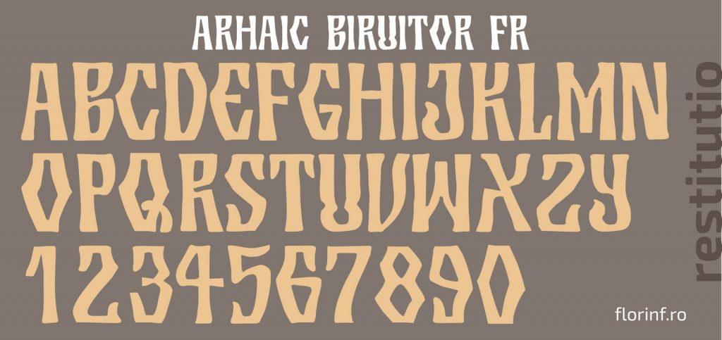 Arhaic Biruitor, un font Arhaic Romanesc cu linii frânte, parcă cioplit