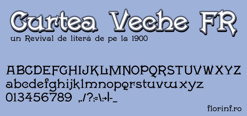 Curtea Veche FR, un font de la 1900 reînviat din catalogul de litere tipografice. Nu este din stilul Arhaic Romanesc